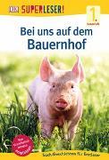 Cover-Bild zu SUPERLESER! Bei uns auf dem Bauernhof