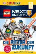 Cover-Bild zu SUPERLESER! LEGO® NEXO KNIGHTS?. Die Ritter der Zukunft