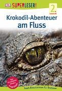 Cover-Bild zu SUPERLESER! Krokodil-Abenteuer am Fluss