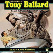 Cover-Bild zu Tony Ballard, Folge 13: Lockruf der Zombies (Audio Download) von Morland, A. F.