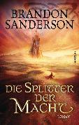 Cover-Bild zu Die Splitter der Macht (eBook) von Sanderson, Brandon