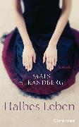 Cover-Bild zu Strandberg, Mats: Halbes Leben (eBook)