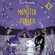 Cover-Bild zu Strandberg, Mats: Das Monster im Zirkus