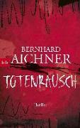 Cover-Bild zu Aichner, Bernhard: Totenrausch