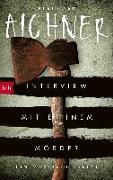 Cover-Bild zu Aichner, Bernhard: Interview mit einem Mörder