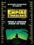 Cover-Bild zu From a Certain Point of View: The Empire Strikes Back (Star Wars) (eBook) von Dickinson, Seth
