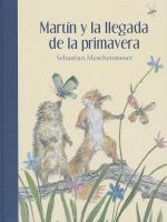 Cover-Bild zu Meschenmoser, Sebastian: Martin y la Llegada de la Primavera = Martin and the Arrival of Spring