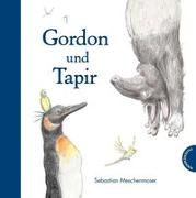 Cover-Bild zu Meschenmoser, Sebastian: Gordon und Tapir