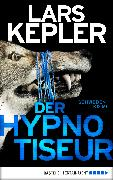 Cover-Bild zu Der Hypnotiseur (eBook) von Kepler, Lars