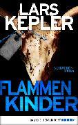 Cover-Bild zu Flammenkinder (eBook) von Kepler, Lars