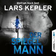 Cover-Bild zu Der Spiegelmann - Joona Linna, Teil 8 (Gekürzt) (Audio Download) von Kepler, Lars