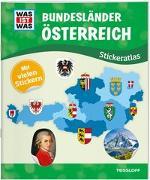 Cover-Bild zu Lehnert, Lorena: WAS IST WAS Stickeratlas Bundesländer Österreich