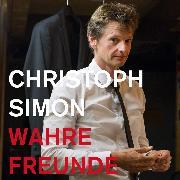 Cover-Bild zu Simon, Christoph: Wahre Freunde (Audio Download)