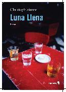 Cover-Bild zu Simon, Christoph: Luna Llena (eBook)