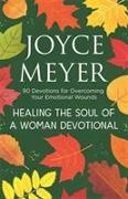 Cover-Bild zu Meyer, Joyce: Healing the Soul of a Woman Devotional