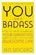 Cover-Bild zu Sincero, Jen: You Are a Badass