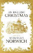Cover-Bild zu Julius Norwich, John: An English Christmas