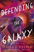 Cover-Bild zu Defending the Galaxy (Sentinels of the Galaxy, #3) (eBook) von Snyder, Maria V.
