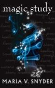 Cover-Bild zu Magic Study (The Chronicles of Ixia, Book 2) (eBook) von Snyder, Maria V.