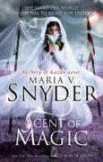 Cover-Bild zu Scent of Magic von Snyder, Maria V.