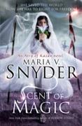 Cover-Bild zu Scent of Magic (The Healer Series, Book 2) (eBook) von Snyder, Maria V.