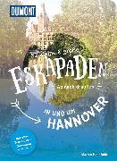 Cover-Bild zu Hahnfeldt, Marion: 52 kleine & große Eskapaden in und um Hannover