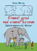 Cover-Bild zu Witzig, Hans: Einmal grad und einmal krumm (eBook)
