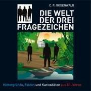 Cover-Bild zu Rodenwald, C. R. (Komponist): Die Welt der drei ???