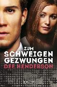 Cover-Bild zu Zum Schweigen gezwungen (eBook) von Henderson, Dee