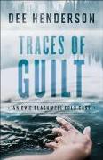 Cover-Bild zu Traces of Guilt (An Evie Blackwell Cold Case) (eBook) von Henderson, Dee