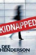 Cover-Bild zu Kidnapped von Henderson, Dee