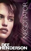 Cover-Bild zu Negotiator, The von Henderson, Dee