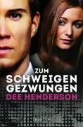 Cover-Bild zu Zum Schweigen gezwungen von Henderson, Dee
