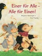 Cover-Bild zu Weninger, Brigitte: Einer für alle - Alle für einen!