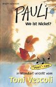 Cover-Bild zu Weninger, Brigitte: Pauli - Wo ist Nickel?