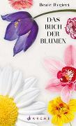 Cover-Bild zu Das Buch der Blumen von Rygiert, Beate