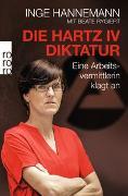 Cover-Bild zu Die Hartz-IV-Diktatur von Hannemann, Inge