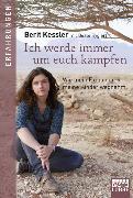 Cover-Bild zu Ich werde immer um euch kämpfen von Kessler, Berit