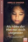 Cover-Bild zu Als hätte der Himmel mich vergessen von Sander, Amelie
