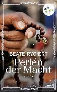 Cover-Bild zu Perlen der Macht (eBook) von Rygiert, Beate