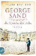 Cover-Bild zu George Sand und die Sprache der Liebe (eBook) von Rygiert, Beate