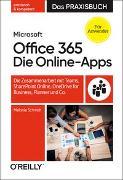 Cover-Bild zu Schmidt, Melanie: Microsoft 365: Die Online-Apps - Das Praxisbuch für Anwender