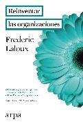 Cover-Bild zu Laloux, Frederic: Reinventar las organizaciones (eBook)