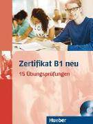 Cover-Bild zu Zertifikat B1 neu. Prüfungsvorbereitung. Übungsbuch + MP3-CD von Balser, Aliki Ernestine Olympia