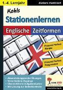 Cover-Bild zu Kohls Stationenlernen Englische Zeitformen 3 (eBook) von Hamblock, Barbara