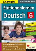 Cover-Bild zu Stationenlernen Deutsch / Klasse 6 (eBook)