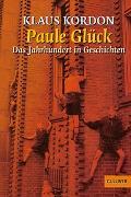Cover-Bild zu Paule Glück von Kordon, Klaus