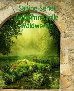 Cover-Bild zu Geheimnisvolle Waldwesen (eBook) von Sener, Sabine