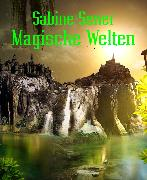 Cover-Bild zu Magische Welten (eBook) von Sener, Sabine