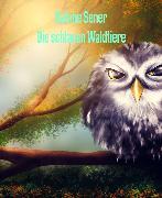Cover-Bild zu Die schlauen Waldtiere (eBook) von Sener, Sabine